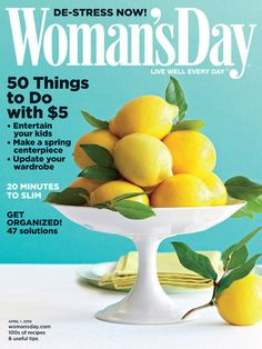 Woman's Day  Been around forever!