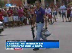 Galdino Saquarema Noticia: Suspeitos que balearam PMs morrem em tiroteio com a Rota...