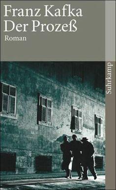 Kafka, Franz: Der Prozess (The Trial). 1915.
