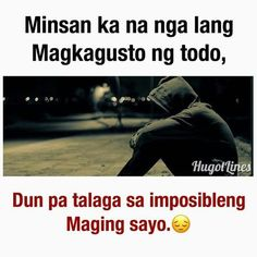 Quotes Funny Relationship Note 52 Ideas For 2019 Filipino Quotes, Pinoy Quotes, Tagalog Love Quotes, Sad Love Quotes, Smile Quotes, Happy Quotes, Bisaya Quotes, Life Truth Quotes, Life Quotes To Live By