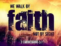 2 Cor 5:7 ~ Sometimes we don't understand what God is doing in our lives. But that's ok! We walk by faith, not by sight!