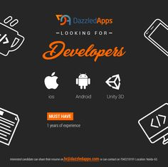 DazzledApps Technologies Pvt Ltd looking for Or Developers. Developers must have 1 years of experience. Mobile Game Development, Unity 3d, We Are Hiring, News Media, Must Haves, Resume, Ios, Advertising, Android