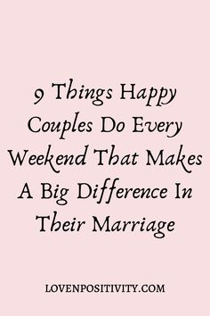 9 Things Happy Couples Do On The Weekends Marriage Couple, Strong Marriage, Marriage And Family, Happy Marriage, Marriage Advice, Love And Marriage, Relationship Challenge, Marriage Relationship, Happy Relationships