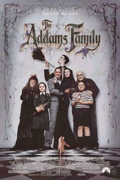 The Addams Family (1991)- one of my favorite movies!