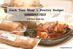 Slash Your Meat and Poultry Budget in half with these amazing tips! Straight from the grocery guru, these are great ideas that everyone can implement immediately.
