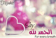 Al Hamdulillah at all times...<3