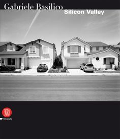 Gabriele Basilico, Silicon Valley