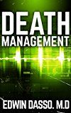Free Kindle Book -   Death Management: A Medical Thriller (Jack Bass Black Cloud Chronicles Book 3) Check more at http://www.free-kindle-books-4u.com/mystery-thriller-suspensefree-death-management-a-medical-thriller-jack-bass-black-cloud-chronicles-book-3/