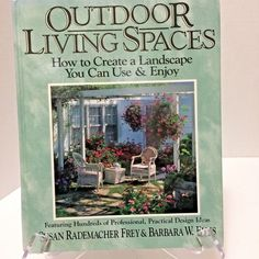 Outdoor Living Spaces How to Create a Landscape You Can Use & Enjoy Rodale Press 875961320 | eBay #outdoorsliving