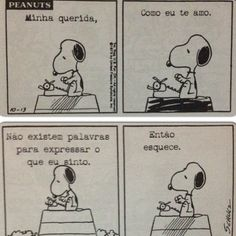 by Charles Schulz Snoopy Love, Charlie Brown Snoopy, Portuguese Quotes, Cute Stories, Peanuts Snoopy, Calvin And Hobbes, More Than Words, Funny Cartoons, Comic Strips