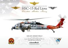 "UNITED STATES NAVY    HELICOPTER SEA COMBAT SQUADRON ONE FIVE HSC-15 ""Red Lions""  Carrier Air Wing SEVENTEEN (CVW-17) USS Carl Vinson (CVN-70)    Painted by Shayne Meder and Scott Donnell FLYGIRLPAINTER.COM. September 2012"