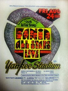 Poster for the August 1973 Fania All-Stars concert at Yankee Stadium. My boyfriend (husband now!), and I went to this concert and we have vivid memories we will never forget. GOD BLESS those artists. Latin Music, My Music, Puerto Rico, All Star, Musica Salsa, Puerto Rican Cuisine, Salsa Music, Pops Concert, Vinyl Music