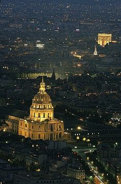 Paris rooftops by night with Les Invalides (forefront) and the Arc de Triomphe (background) (Paris, France) Paris Travel, France Travel, Tour Eiffel, Oh The Places You'll Go, Places To Visit, Tuileries Paris, Paris Rooftops, Most Beautiful Cities, Wonders Of The World