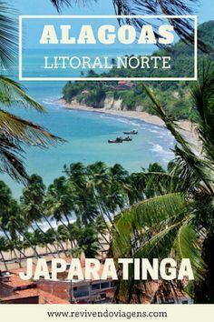 Dicas de como chegar o que fazer, quais praias visitar e onde ficar em Japaratinga, no litoral norte de Alagoas. Nordeste. Brasil
