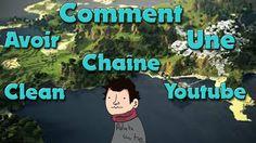 TUTO/2016/FR COMMENT AVOIR UNE CHAÎNE CLEAN #1 /LE BLOG DE JACOB