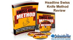 Headline Swiss Knife Method Review