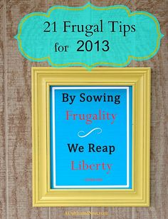 Renewed Frugality – 21 Frugal Tips To Try This Year — A Cultivated Nest