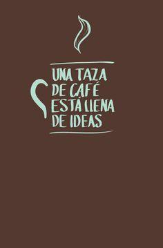 Una taza de cafe esta llena de ideas.