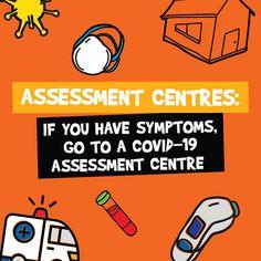 If you have symptoms, seek assessment