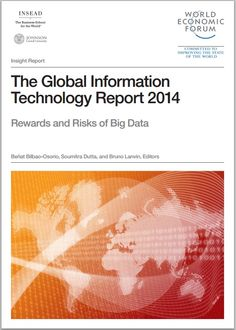 Data center - the cloud security: The Global Information Technology Report 2014 Information And Communications Technology, World Economic Forum, Big Data, Assessment, Insight, How To Apply, Thoughts, Homeland, Cloud
