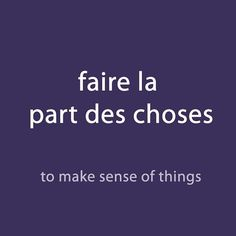 #French expression of the day: faire la part des choses- to make sense of things Listen to the pronunciation via downloadable audio in the weekly newsletter (link in the page bio)