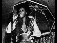 Ann Peebles, 'I Can't Stand The Rain'.   I can never get this song out of head, and don't want to. I remember hearing it in a record shop when I was a teenageer and having the conflict of 'knowing' that I only really liked Led Zeppelin but being rivetted to the spot by this soulful masterpiece.