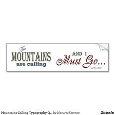 Mountains Calling Typography Quote - John Muir Car Bumper Sticker