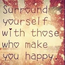 Surround yourself with those who make you #happy.