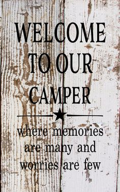 Christmas Gift - Welcome To Our Camper Where Memories Are Many Wood Sign or Canvas Banner Birthday Wedding Anniversary by HeartlandSigns on Etsy