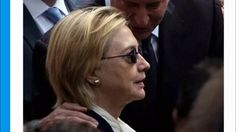 Hillary Clinton has 'medical episode' at 9/11 ceremony, knees buckle and...