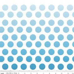 Hey, I found this really awesome Etsy listing at https://www.etsy.com/listing/174871539/riley-blake-blue-ombre-dot-shades-of