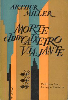 Morte dum Caixeiro Viajante - Arthur Miller | Capa de Figueiredo Sobral
