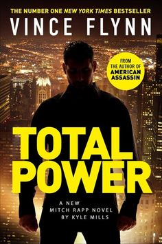 Buy Total Power by  Kyle Mills, Vince Flynn and Read this Book on Kobo's Free Apps. Discover Kobo's Vast Collection of Ebooks and Audiobooks Today - Over 4 Million Titles!