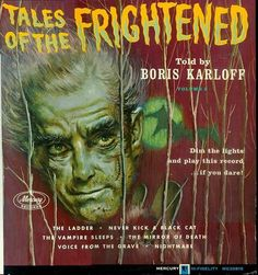 Tales of the Frightened ~ Told by Boris Karloff