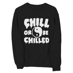 Yin Yang Black sweatshirt  Chill Or Be Chilled by PsychicTrashShop