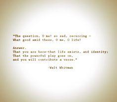 Walt Whitman. You will contribute a verse