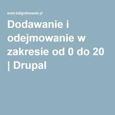 Dodawanie i odejmowanie w zakresie od 0 do 20   Drupal Drupal