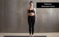 Tadasana (Mountain Pose) is the base of almost all standing yoga asanas. Here is our step by step guide covering every detail of Tadasana. Hatha Yoga Poses, Yoga Bewegungen, Yoga Pilates, Easy Yoga Poses, Yoga Poses For Beginners, Ashtanga Yoga, Vinyasa Yoga, Workout For Beginners, Kundalini Yoga