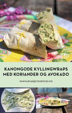 KANONGODE KYLLINGWRAPS MED KORIANDER OG AVOKADO