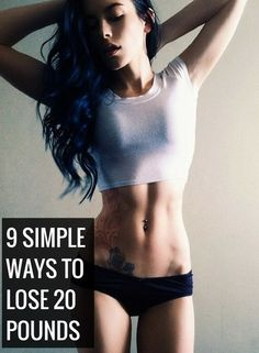 9 simple ways to lose 20 pounds#weightloss #health #stayfit  http://bestbodybootcamp.com/
