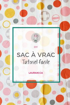 Tutoriel pour coudre vos sacs à vrac Sewing Patterns Free, Free Sewing, Diy Home Decor For Apartments, Leftover Fabric, Creation Couture, Couture Sewing, Coin Couture, Sewing Projects For Beginners, Bead Crochet