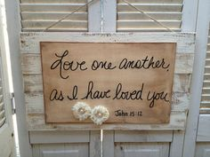 Rustic Shabby Chic Love One Another As I by SassySouthernCharm, $24.00