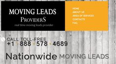 We have quality moving leads that can help increasing your moving business. Providing high quality Moving leads to moving companies nationwide. Long Distance Moving Leads and Local Moving Leads  http://www.movingleadsproviders.com/