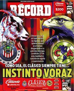 #hoyentuRÉCORD #Suplemento del #ClásicoNacional ¡Instinto voraz! @Chivas buscará dar tope mortal a las Águilas en la edición 227 del duelo🦅🐐