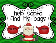 Noun and Verb Sort ~Help Santa find his bags Centers FREEBIE from Teaching Second Grade on TeachersNotebook.com (9 pages)  - Noun and Verb Sort ~Help Santa find his bags Centers   This is a fun way for your students to practice sorting nouns and verbs.   I use this in my literacy centers.