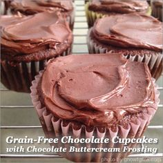 Grain-Free Chocolate Cupcakes with Chocolate Buttercream Frosting