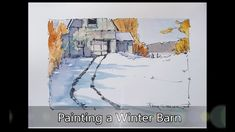Simple winter barn and shadows in Line and Wash watercolor. Step By Step Watercolor, Pen And Watercolor, Watercolor Paintings, Peter Sheeler, Pen And Wash, Watercolour Tutorials, Painting Tutorials, Winter Colors, Learn To Paint