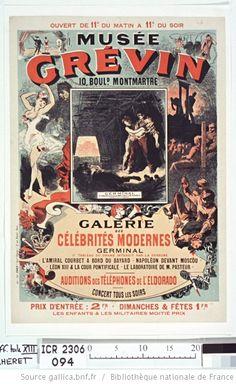 Musée Grévin, 10, boul[evar]d Montmartre. Germinal, 11è tableau du drame de MM. E. Zola & W. Busnach interdit par la censure. : Galerie des célébrités modernes... : [affiche] / Cheret - 1