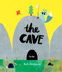 Another brilliant Book of the Month - this one's got  great humour and a great surprise too! Don't miss it - The Cave by Rob Hodgson. Win a copy here: http://www.storytimemagazine.com/win