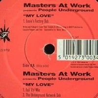 Masters At Work Presents People Underground - My Love (Full Vol Mix) by Elikua on SoundCloud